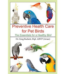 Preventive Health Care for Pet Birds: The Essentials for a Healthy Bird